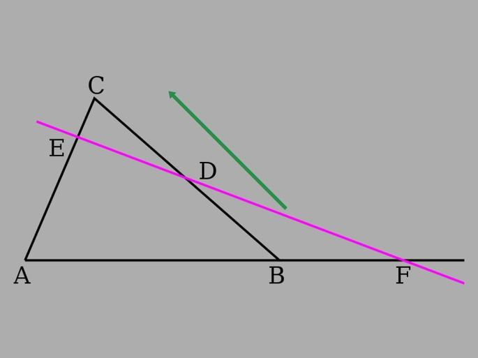 со стрелкой треугольник ABC, розовая линия пересекает AC в точке Е и BC в точке D, третья сторона AB продолжена до пересечения (точка пересечения F)
